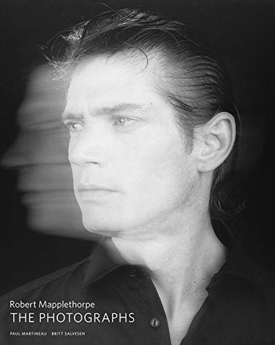 Robert Mapplethorpe: The Photographs