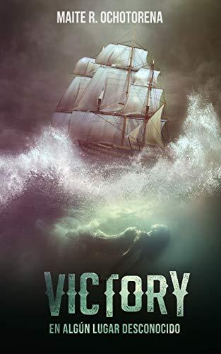 Victory, en algún lugar desconocido | Aventura | Misterio | Amor | Acción