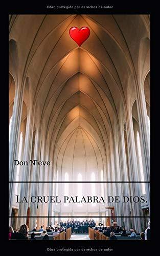 LA CRUEL PALABRA DE DIOS.