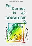 Mon carnet de généalogie: Carnet de note à remplir et à compléter pour la généalogie. Premier pas. Idéal débutant. 60 pages, 7x10 pouces (17x25 cm)
