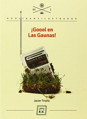 Goool en Las Gaunas (HOOLIGANS ILUSTRADOS)