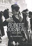 Robert Doisneau 1912-1994. Ediz. francese: PO