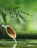Bambu de corpo e alma - 2ª ed 2016