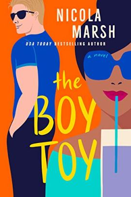 The Boy Toy by [Nicola Marsh]