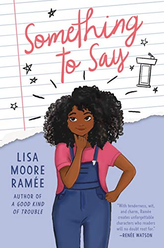 Something to Say by [Lisa Moore Ramée]