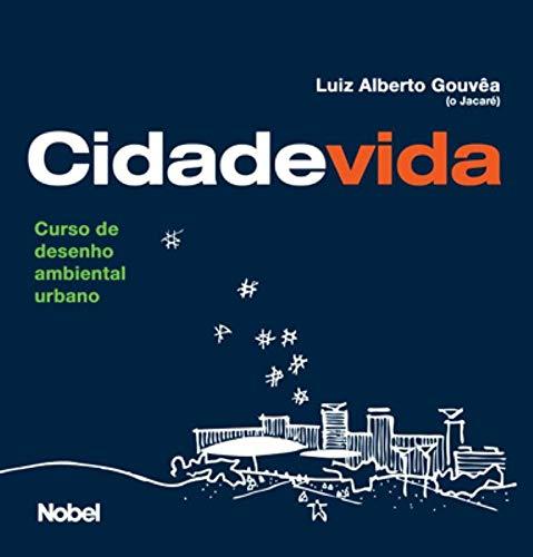 Cidade Vida. Curso de Desenho Ambiental Urbano