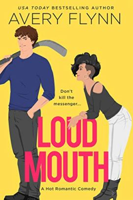 Loud Mouth (Ice Knights Book 3) by [Avery Flynn]