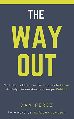 The Way Out: Nine Highly Effective Techniques to Leave...