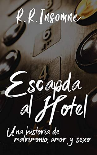 Escapada al Hotel de R.R. Insomne