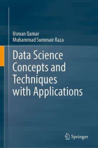 Data Science Concepts and Techniques with Applications
