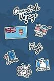 Carnet de Voyage Fidji: Journal de Voyage | 106 pages, 15,24 cm x 22,86 cm...