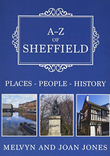 A-Z of Sheffield: Places-People-History