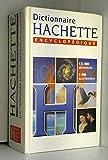 Dictionnaire Hachette encyclopédique 1999