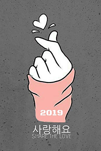 Kpop share the love weekly planner saranghae i love you in hangul finger heart sign: 3 full years personal calendar diary for oppa bias kdrama girls