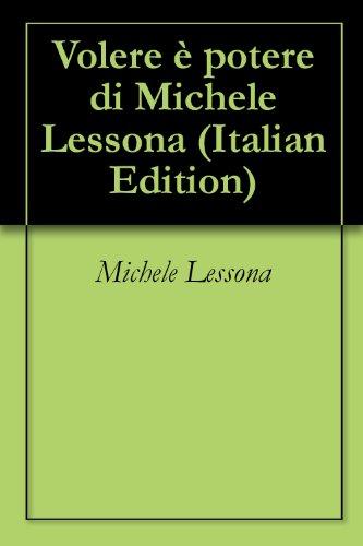Volere  potere di Michele Lessona
