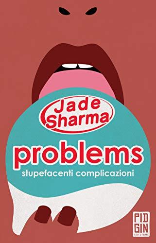 Problems: stupefacenti complicazioni Book Cover