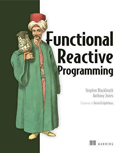 Functional Reactive Programming (English Edition)