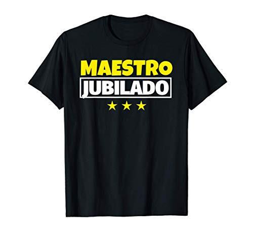 Maestro Jubilado Regalo Camiseta