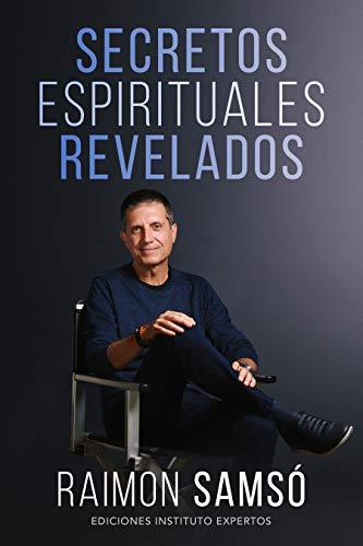 Secretos Espirituales Revelados de Raimon Samsó