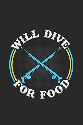 Will dive for food: 6x9 Spearfishing   grid   squared paper   notebook   notes