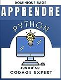 APPRENDRE Python: Jusqu'au Codage Expert . Etes-vous assez EXPERT en programmation...