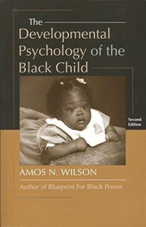 The Development Psychology of the Black Child