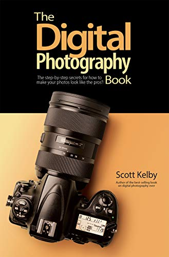 The Digital Photography Book: The step-by-step secrets for how to...