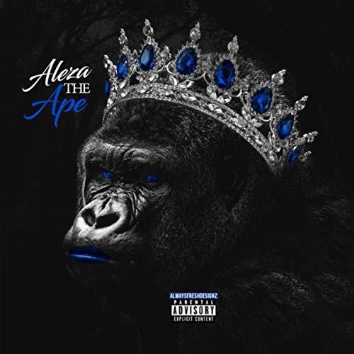 Aleza the Ape [Explicit]