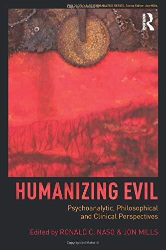 Humanizing Evil (Philosophy and Psychoanalysis)
