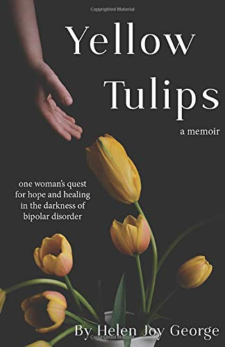 Yellow Tulips: one woman's quest for hope and healing in...