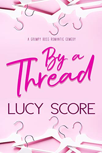 By a Thread by Lucy Score