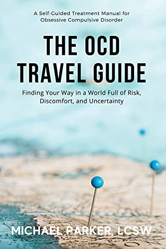 The OCD Travel Guide: Finding Your Way in a World Full of...