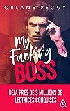 My Fucking Boss : Une romance New Adult révélée par Wattpad et qui a déjà conquis 3...