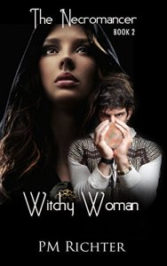 Witchy Woman (Book 2, The Necromancer): Psychic Suspense by PM Richter