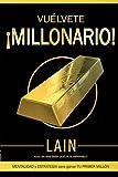 Vuélvete ¡Millonario! (Saga ¡Vuélvete Millonario!)