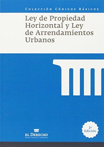 Ley de Propiedad Horizontal y de Arrendamientos Urbanos (Códigos Básicos)