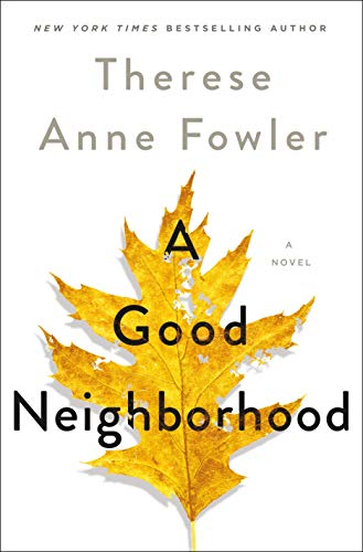 A Good Neighborhood: A Novel Kindle Edition