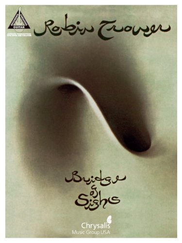 Robin Trower - Bridge of Sighs Songbook (Guitar Recorded Versions)