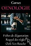 Carnet OENOLOGIE -carnet de degustation vin-livre vin oenologie-guide oenologie-apprendre...