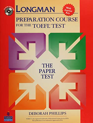 Longman Preparation Course for the TOEFL Test: The Paper Test (Student Book with Answer Key and CD-R
