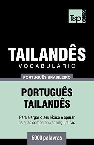 Brazilian Portuguese-Thai Vocabulary - 5000 Words