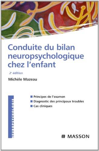 Conduite du bilan neuropsychologique chez l'enfant (NEUROPSYCHOLOGIE) (French Edition)