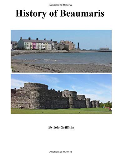 A History of Beaumaris