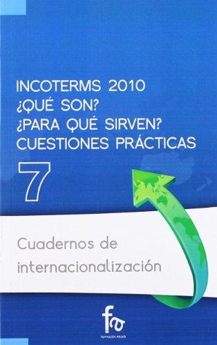 INCOTERMS 2010 (CUADERNOS DE INTERNACIONALIZACION)
