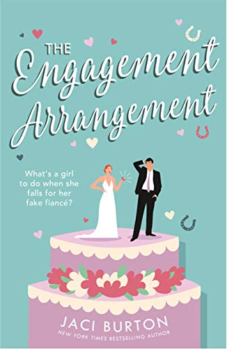 The Engagement Arrangement: An accidentally-in-love rom-com sure to warm your hearts (Boots and Bouquets) by [Jaci Burton]