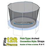 12 Foot Net Trampoline Replacement Net | Fits 4 Arch Style Trampolines | Straps