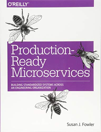Production–Ready Microservices: Building Standardized Systems Across an Engineering Organization