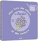 MON LIVRE DES ODEURS ET DES COULEURS - LE JARDIN
