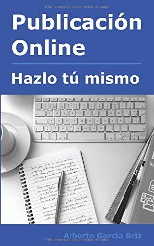 Publicacion Online - hazlo tu mismo