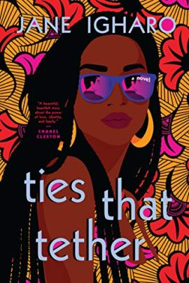 Ties That Tether by [Jane Igharo]